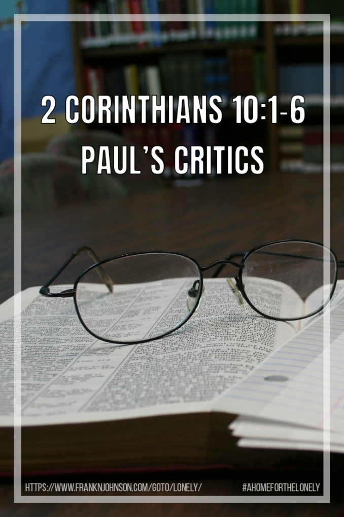 This article includes a list of passages in 1 and 2 Corinthians which describe accusations leveled at Paul by his critics.